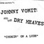 Johnny Vomit & The Dry Heaves